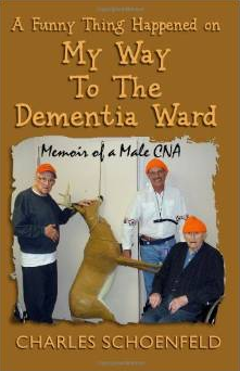 A Funny Thing Happened on My Way to the Dementia Ward